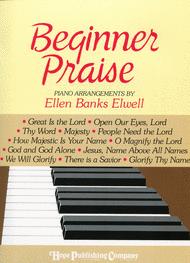 Beginner Praise Sheet Music by Ellen Elwell