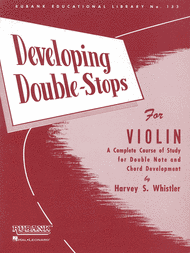 Developing Double Stops for Violin Sheet Music by Harvey S. Whistler
