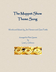The Muppet Show Theme Song for Flute Quartet Sheet Music by Jim Henson
