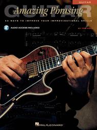 Amazing Phrasing - Guitar Sheet Music by Tom Kolb