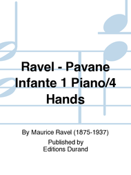 Ravel - Pavane Infante 1 Piano/4 Hands Sheet Music by Maurice Ravel