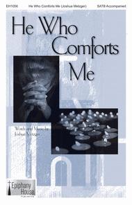 He Who Comforts Me Sheet Music by Joshua Metzger