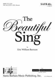 The Beautiful Sing Sheet Music by Eric William Barnum