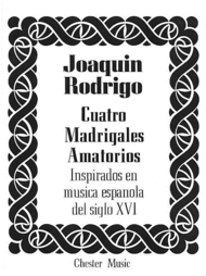 Cuatro Madrigales Amatorios Medium Voice And Piano Sheet Music by Joaquin Rodrigo