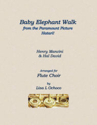 Baby Elephant Walk from the Paramount Picture Hatari! for Flute Choir Sheet Music by Henry Mancini