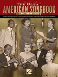 The Great American Songbook - The Singers Sheet Music by Various