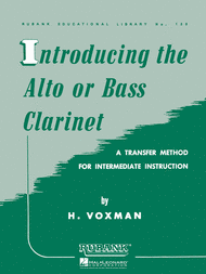 Introducing the Alto or Bass Clarinet Sheet Music by H. Voxman