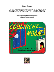Goodnight Moon - High Voice and Piano Sheet Music by Glen Roven
