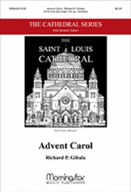 Advent Carol Sheet Music by Richard P. Gibala