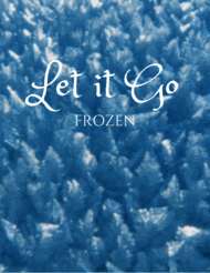 Let It Go (from Frozen) for Woodwind Quintet Sheet Music by Idina Menzel