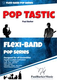 Pop Tastic (Flexi-Band Score & Parts) Sheet Music by Paul Barker