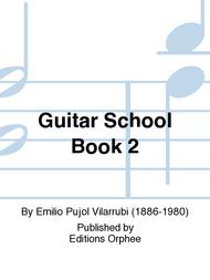 Guitar School Book 2 Sheet Music by Emilio Pujol Vilarrubi