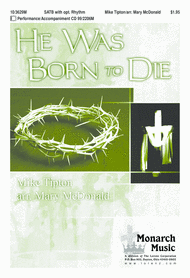 He Was Born to Die Sheet Music by Mike Tipton
