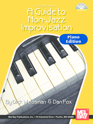 A Guide to Non-Jazz Improvisation: Piano Edition Sheet Music by Dick Weissman