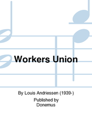 Workers union Sheet Music by Louis Andriessen