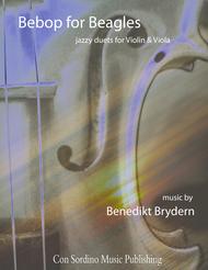 Bebop for Beagles - jazzy duets for Violin and Viola Sheet Music by Benedikt Brydern
