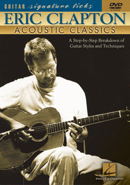 Eric Clapton - Acoustic Classics (DVD) Sheet Music by Doug Boduch