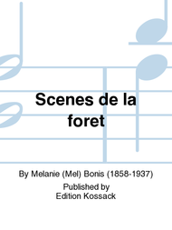 Scenes de la foret Sheet Music by Melanie (Mel) Bonis