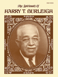 The Spirituals of Harry T. Burleigh Sheet Music by for solo voice by Harry T. Burleigh