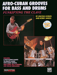 Funkifying The Clave: Afro-Cuban Grooves For Bass And Drums (with CD) Sheet Music by Robby Ameen