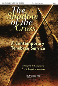 The Shadow of the Cross Sheet Music by Lloyd Larson