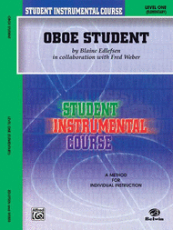 Student Instrumental Course Oboe Student Sheet Music by Blaine Edlefsen in collaboration with Fred Weber