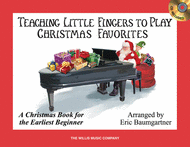 Teaching Little Fingers to Play Christmas Favorites Sheet Music by Eric Baumgartner