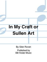 In My Craft or Sullen Art Sheet Music by Glen Roven