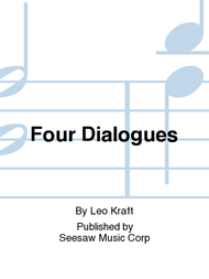 Four Dialogues Sheet Music by Leo Kraft