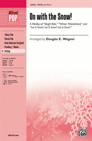 On with the Snow! (A Medley) Sheet Music by Douglas E. Wagner