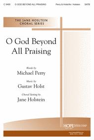 O God Beyond All Praising Sheet Music by Jane Holstein
