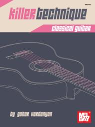 Killer Technique: Classical Guitar Sheet Music by Gohar Vardanyan
