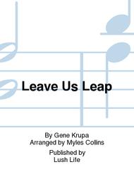 Leave Us Leap Sheet Music by Gene Krupa