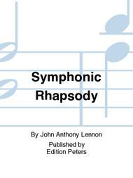 Symphonic Rhapsody Sheet Music by John Anthony Lennon