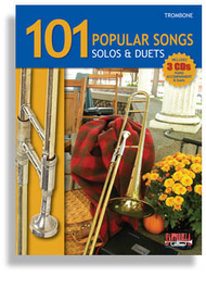 101 Popular Songs for Trombone * Solos & Duets * with 3 CDs Sheet Music by Various