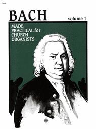 Bach Made Practical for Church Organists Sheet Music by Ellen Jane Lorenz
