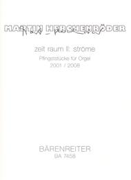 zeit raum II: strome (2001/2008) Sheet Music by Martin Herchenroder