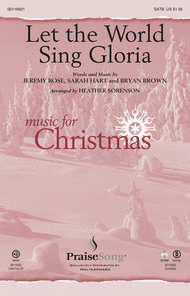 Let the World Sing Gloria Sheet Music by Bryan Brown