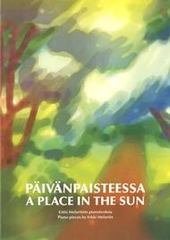 Paivanpaisteessa / A Place in the Sun - Piano pieces by Erkki Melartin Sheet Music by Erkki Melartin