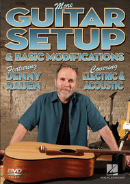 More Guitar Setup & Basic Modifications Sheet Music by Denny Rauen