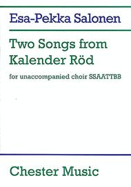 Esa-Pekka Salonen: Two Songs From Kalender Rod Sheet Music by Esa-Pekka Salonen