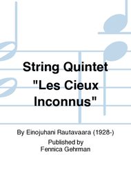 "String Quintet ""Les Cieux Inconnus"" Sheet Music by Einojuhani Rautavaara"
