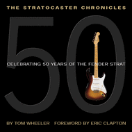 The Stratocaster Chronicles Sheet Music by Tom Wheeler