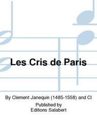 Les Cris de Paris Sheet Music by Clement Janequin
