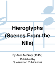 Hieroglyphs (Scenes From the Nile) Sheet Music by Anne McGinty