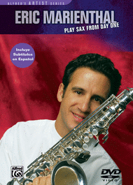 Play Saxophone from Day One Sheet Music by Eric Marienthal