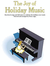 The Joy of Holiday Music Sheet Music by Denes Agay