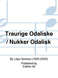 Traurige Odaliske / Nukker Odalisk Sheet Music by Lepo Sumera