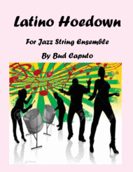 Latino Hoedown for Jazz String Ensemble Sheet Music by Bud Caputo