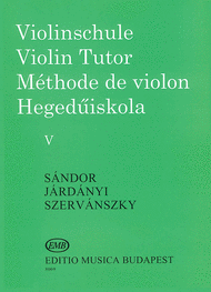 Violinschule - Violin Tutor - Methode de Violon V Sheet Music by Endre Szervanszky
